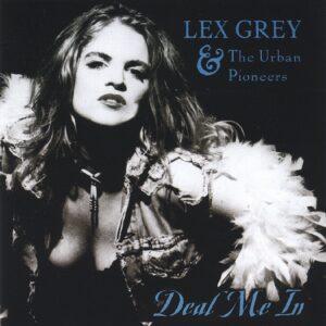 Lex Grey - Deal Me In